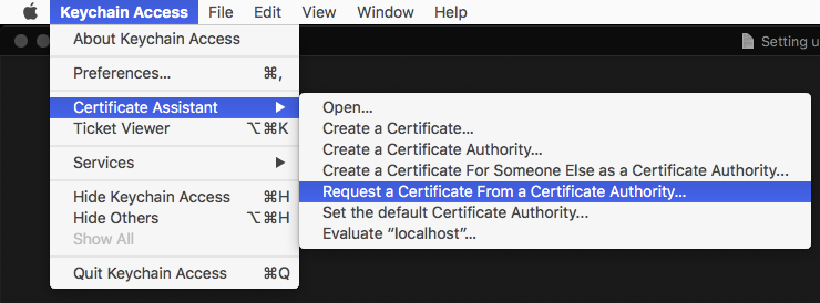 "Screenshot of macOS' ""Keychain Access.app"" with opened menu bar, chosen submenu item ""Certificate Assistant"" and option ""Request a Certificate from a Certificate Authority"" selected"